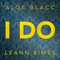 Aloe Blacc & LeAnn Rimes – I Do