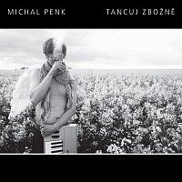 Michal Penk – Tancuj zbožně