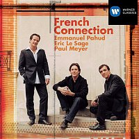 Emmanuel Pahud, Eric Le Sage, Paul Meyer – French Connection