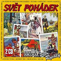 Petr Rychlý – Svět pohádek 1 & 2 CD