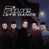 Five – Let's Dance