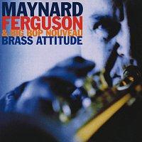 Maynard Ferguson, Big Bop Nouveau – Brass Attitude
