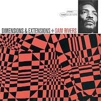 Sam Rivers – Dimensions & Extensions [Remastered]