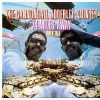 Cannonball Adderley Quintet – 74 Miles Away/Walk Tall [Live]