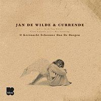 Jan De Wilde, Currende, Erik Van Nevel – O Kersnacht Schooner Dan De Daegen