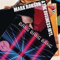 Mark Ronson & The Business Intl., MNDR – Bang Bang Bang