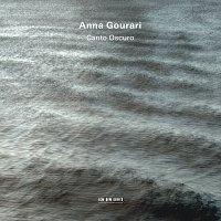 Anna Gourari – Canto Oscuro