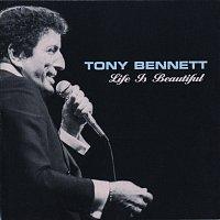 Tony Bennett – Life Is Beautiful