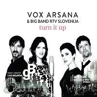 Vox Arsana, Big Band RTV Slovenija – Turn it up