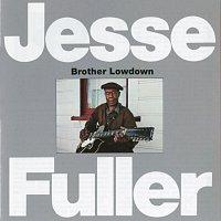 Jesse Fuller – Brother Lowdown