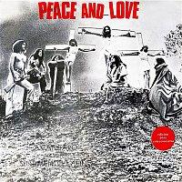 Peace, Love – Peace and Love