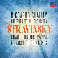 Lucerne Festival Orchestra, Riccardo Chailly – Stravinsky: The Rite of Spring; Scherzo fantastique, Chant funebre; Faun & Shepherdess