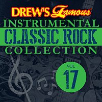 The Hit Crew – Drew's Famous Instrumental Classic Rock Collection [Vol. 17]
