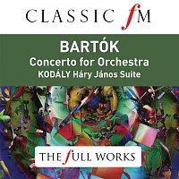 Iván Fischer, Budapest Festival Orchestra – Bartók: Concerto for Orchestra; Kodály: Háry János Suite (Classic FM: The Full Works)