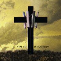 Killing Joke – Absolute Dissent [Deluxe version]