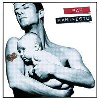 Raf – Manifesto