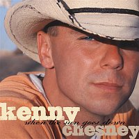 Kenny Chesney – When The Sun Goes Down (Deluxe Version)