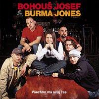 Josef Bohouš & Burma Jones – Všechno má svůj čas