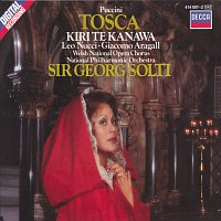 Kiri Te Kanawa, Giacomo Aragall, Leo Nucci, Chorus of the Welsh National Opera – Puccini: Tosca