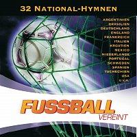 Různí interpreti – Fussball Vereint - Die 32 National-Hymnen 2006