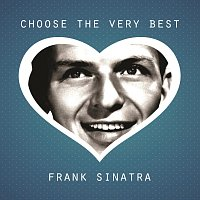 Frank Sinatra – Choose The Very Best