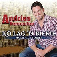 Andries Vermeulen – Ko Lag 'N Bietjie