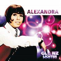 Alexandra – Glanzlichter