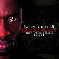 Bounty Killer – Nah No Mercy - The Warlord Scrolls