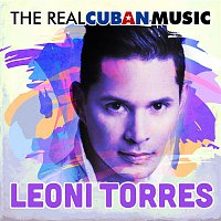 Leoni Torres – The Real Cuban Music (Remasterizado)