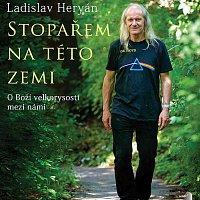 Ladislav Heryán – Stopařem na této zemi (MP3-CD CD-MP3
