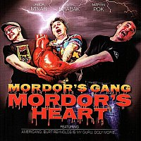 Mordor's Gang – Mordor's Heart