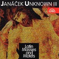 Přední strana obalu CD Janáček : Neznámý III / Smíšené sbory na duchovní latinské texty