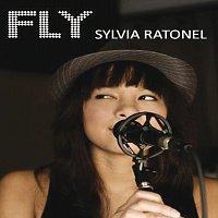 Sylvia Ratonel – Sylvia Ratonel/ Fly [International Version]