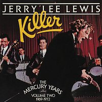 Jerry Lee Lewis – Killer: The Mercury Years Vol. Two (1969-1972)