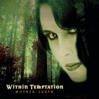Within Temptation – Mother Earth