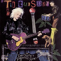 'Til Tuesday – Everything's Different Now