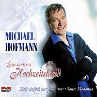 Michael Hofmann – Ein weisses Hochzeitskleid