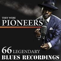 Archie Edwards – They Were Pioneers - 66 Legendary Blues Recordings