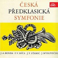 Různí interpreti – Česká předklasická symfonie (J.A.Benda, Míča, J.V.Stamic, Mysliveček)