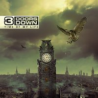 3 Doors Down – Time Of My Life