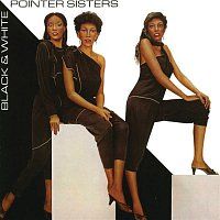 The Pointer Sisters – Black & White (Expanded Edition)