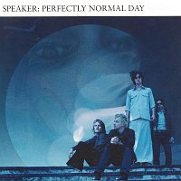Speaker – Perfectly Normal Day