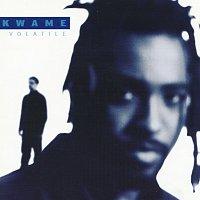Kwame – Volatile