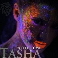 If You Feel Love
