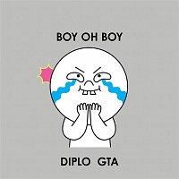 Diplo, GTA – Boy Oh Boy