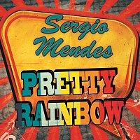 Sérgio Mendes – Pretty Rainbow