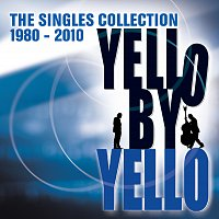 Yello – By Yello [The Singles Collection 1980-2010]