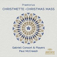 Gabrieli Consort, Gabrieli Players, Paul McCreesh – Praetorius: Christmette