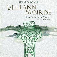 State Orchestra Of Victoria, Sean O'Boyle, Robert John – Uilleann Sunrise