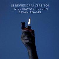 Bryan Adams – Je Reviendrai Vers Toi / I Will Always Return [Live]